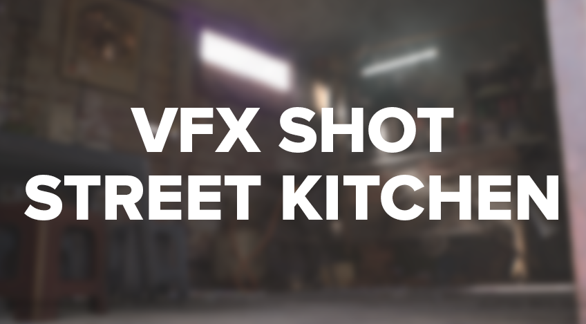 Gustav Brix Torø - VFX Shot Street Kicthen